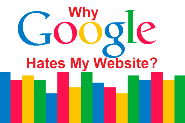 Why Google Hates my Site?